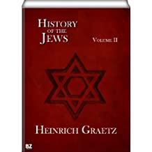 History of the Jews (Volume II)