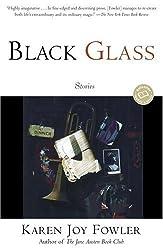 Black Glass: Stories (Ballantine Reader's Circle)
