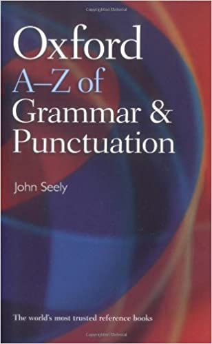 Oxford a z of grammar and punctuation john seely 9780199564675 oxford a z of grammar and punctuation john seely 9780199564675 amazon books fandeluxe