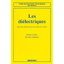 Les Dielectriques: Proprietes Dielectriques Materiaux Isolants