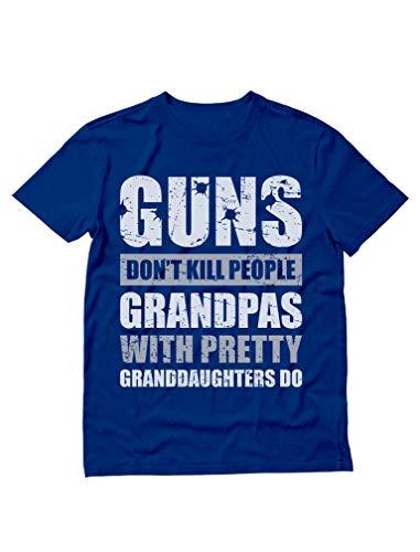 Guns Don't Kill Grandpas with Pretty Granddaughters Do Grandpa, Papa T-Shirt XX-Large Blue