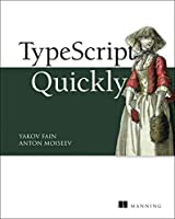 TypeScript Quickly Front Cover