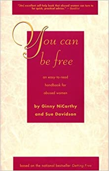 Book You Can Be Free: An Easy-To-Read Handbook for Abused Women by Gina NiCarthy (1997-10-02)