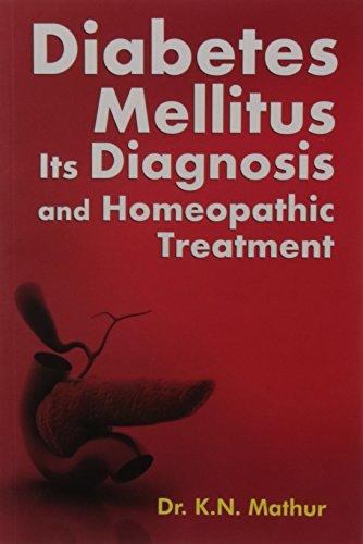 Diabetes Mellitus: Diagnosis & Homeopathic Treatment
