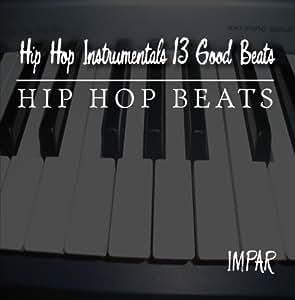 Hip Hop Instrumentals 13 Good Beats