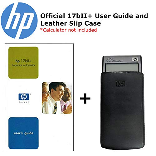 HP 17bII+ 17bll+ Official User Guide and Leather Slip Case (Hp17bii+ Calculator Financial)
