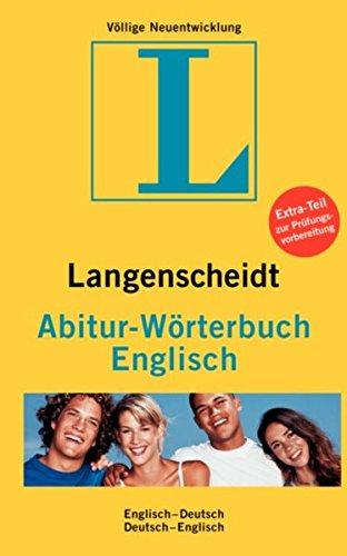 Langenscheidt Abitur-Wörterbuch Englisch: Englisch-Deutsch /Deutsch-Englisch