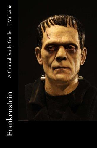 Frankenstein - A Critical Study Guide (Frankenstein Teacher Guide)