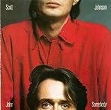 John Somebody by Scott Johnson (1986-05-03)