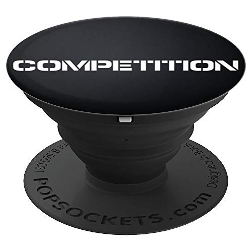 Competition Shirt Women Men Inspiration PopSockets Grip and Stand for Phones and Tablets