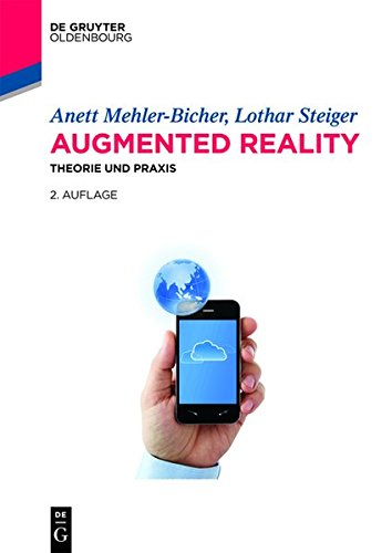 Augmented Reality: Theorie und Praxis