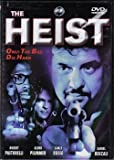 The Heist - Only The Bad Die Hard