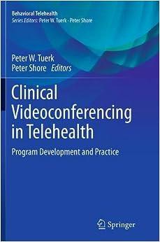 Book Clinical Videoconferencing in Telehealth: Program Development and Practice (Behavioral Telehealth)