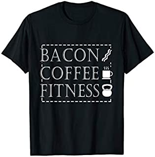 [Featured] Bacon Lover Funny Gift - Bacon Coffee Fitness in ALL styles | Size S - 5XL