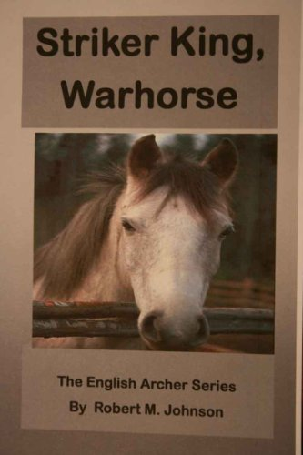 Striker King, Warhorse (The English Author Series Book 2)