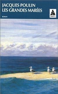 Les grandes marées : roman, Poulin, Jacques