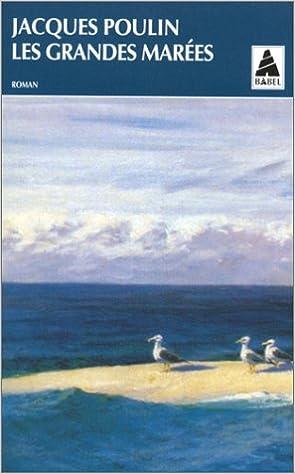 Les grandes marées - Poulin Jacques