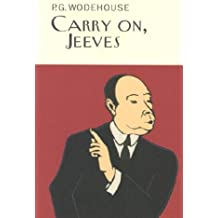 Carry On, Jeeves (A Jeeves and Bertie Novel)