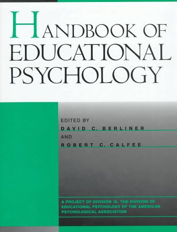 Handbook of Educational Psychology (Macmillan research on education handbook series)