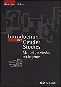 Introduction aux Gender Studies : Manuel des études sur le genre par Alexandre Jaunait
