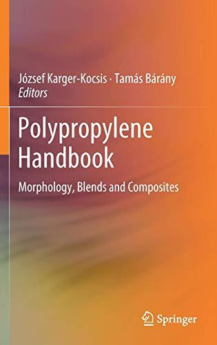 Polypropylene Handbook: Morphology, Blends and Composites