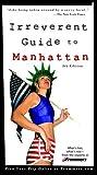 Frommer's Irreverent Guide to Manhattan, Balliett & Fitzgerald, 0764565664