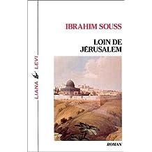 LOIN DE JÉRUSALEM