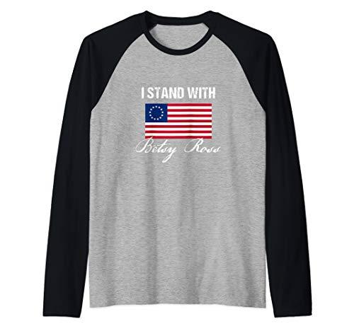 - I Stand With Betsy Ross Flag Raglan Baseball Tee