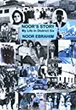 """Noor's Story - My Life in District Six"" av Noor Ebrahim"
