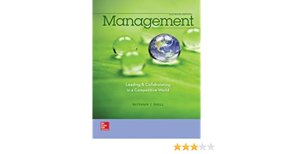 Management leading collaborating in the competitive world with management leading collaborating in the competitive world with connect plus thomas bateman scott snell 9781259282546 amazon books fandeluxe Choice Image