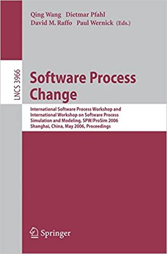 Software Process Change: International Software Process Workshop and International Workshop on Software Process Simulation and Modeling, SPW/ProSim ... (Lecture Notes in Computer Science)