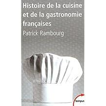 Histoire de la cuisine et de la gastronomie françaises (TEMPUS) (French Edition)