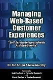 Managing Web-Based Customer Experiences 9780971965249