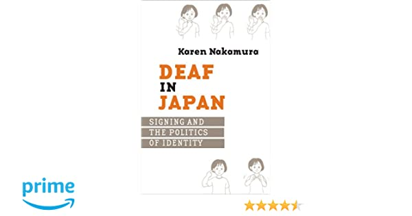 Amazon com: Deaf in Japan: Signing and the Politics of