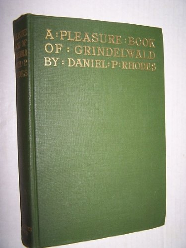 A pleasure-book of Grindelwald,