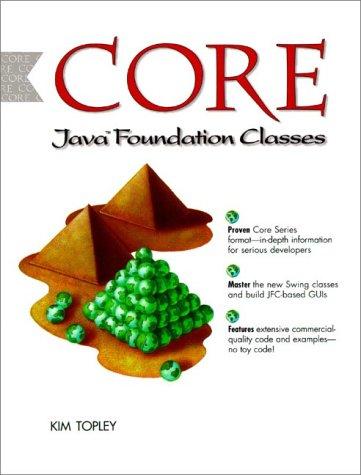 Core Java Foundation Class (Prentice Hall (engl. Titel))