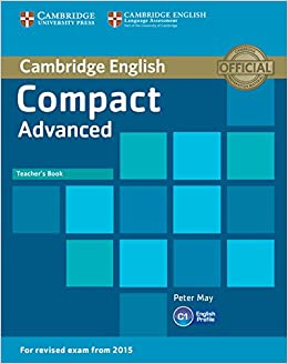 Compact Advanced Teachers Book: Amazon.es: May,Peter: Libros en idiomas extranjeros