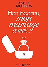 Book's Cover ofMon inconnu mon mariage et moi tome 9
