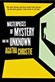 Masterpieces of Mystery and the Unknown, Agatha Christie, 0312351488