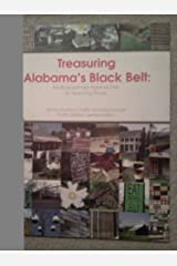 Treasuring Alabama's Black Belt : Multidisciplinary Approaches to Teaching Place Paperback