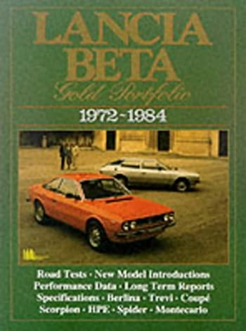 lancia beta gold portfolio 1972 1984 brooklands books road test rh amazon co uk Lancia Delta Lancia Beta Spyder