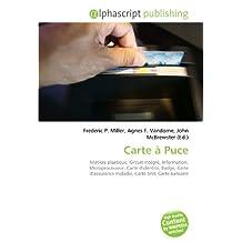 Carte à Puce: Matière plastique, Circuit intégré, Information, Microprocesseur, Carte d'identité, Badge, Carte d'assurance maladie, Carte SIM, Carte bancaire