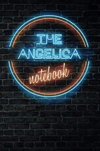 The ANGELICA Notebook: Vintage Blank Ruled Personalized & Custom Neon Sign Name Dotted Notebook Journal for Girls & Women. Wall Background. Funny Desk ... Supplies, Birthday, Christmas Gift for Women.
