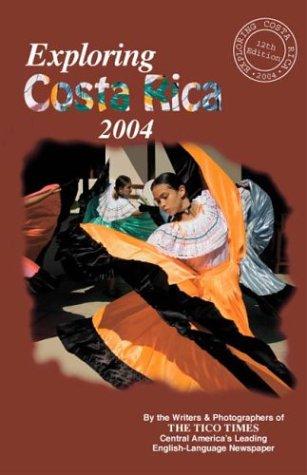 9968746045 - Times, The Tico: Exploring Costa Rica 2004 - Libro