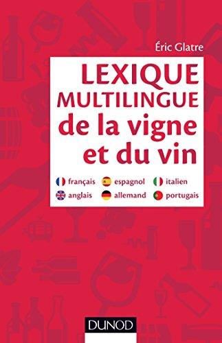 Télécharger Lexique Multilingue De La Vigne Et Du Vin Français