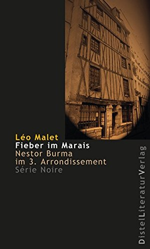 Fieber im Marais: Nestor Burma im 3. Arrondissement (Série Noire)