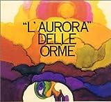 L'Aurora Della Orme