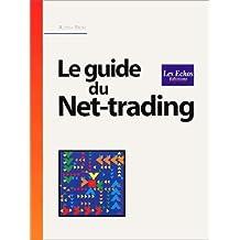 Guide du net-trading (le) (les echos)