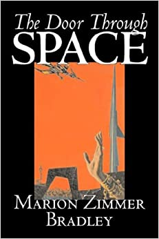 Book The Door Through Space by Marion Zimmer Bradley, Science Fiction, Adventure, Space Opera, Literary