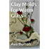 Clay Molds for Warm Glass